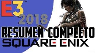 E3 2018 - Resumen de Conferencia de Square Enix