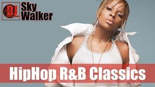 Old School R&B Hip Hop Mix #2   2000s 90s Classics Black Music   DJ SkyWalker