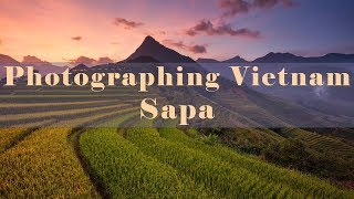 Photographing Vietnam - Best Time to visit Sapa