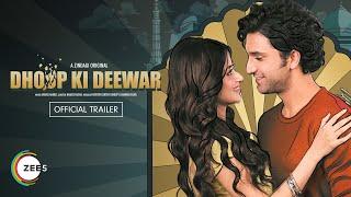 Dhoop Ki Deewar (A ZINDAGI Original) ZEE5 Web Series Video HD