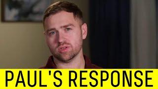 Paul Responds to Karine's Restraining Order.