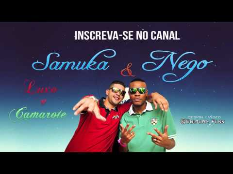 Baixar MC Samuka e Nego - Luxo e Camarote (Lá Mafia Prod) Lançamento 2012/2013