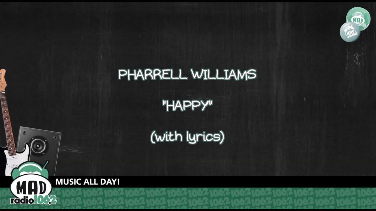 "Pharrell Williams ""Happy"" (with lyrics) - YouTube"