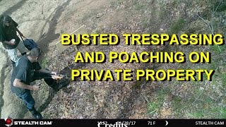 TRESPASSERS BUSTED!!  CAUGHT ON CAMERA..What I had to say to them.  A little chicken talk too!