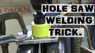 Dirty Trick with Holesaws | MIG Welding Fun!