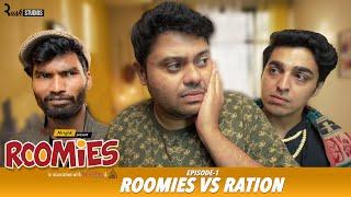 Roomies | Ep1/3: RATION | Mini Web Series | Gagan Arora, Nikhil Vijay, Badri & Anushka | Alright!