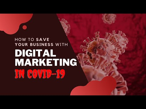 How To Save Your Business With Digital Marketing In COVID-19