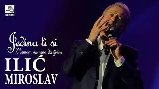 Miroslav Ilic - Jedina ti si - (Audio 2017) HD
