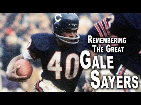 Remembering The Great Gale Sayers