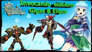 Aura Kingdom: Capitulo #3 |Como conseguir Eidolons| Eiligos & Gigas |