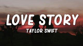 "Taylor Swift - Love Story (Lyrics) ""romeo save me"""