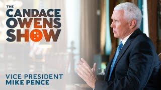 The Candace Owens Show: Vice President Mike Pence