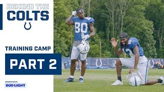 Behind The Colts: Training Camp Part 2