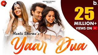 Yaar Dua – Mamta Sharma Video HD