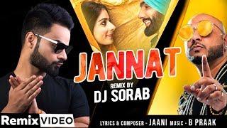 Jannat (Remix) – B Praak Ft Dj Sorab Video HD