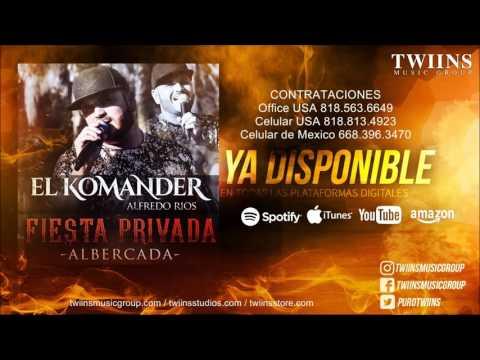 El Komander - Fiesta Privada Albercada (Disco Completo)