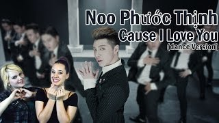 Reaction Time!! // Noo Phuoc Thinh- Cause I Love You (Dance Version) * Piano Swoon*