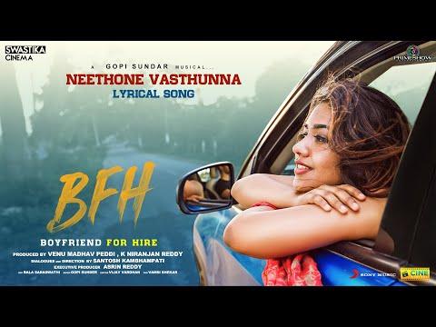 Boyfriend for hire - Neethone Vasthunna lyric- Viswant- Gopi Sundar