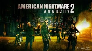 American nightmare 2: anarchy :  bande-annonce 2 VOST