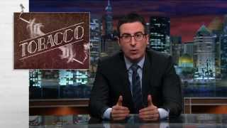 Tobacco: Last Week Tonight with John Oliver (HBO)