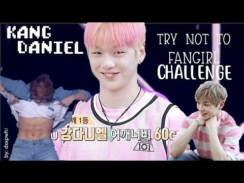 KANG DANIEL (강 다니엘) TRY NOT TO FANGIRL CHALLENGE