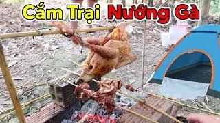 Lâm Vlog - Đi Cắm Trại Bên Bờ Sông | Phần 1: Câu Cá Nướng Gà Nướng Xúc Xích