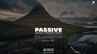 "FREE | ASAP Rocky x Travis Scott Type Beat 2019 | ""Passive"" [Prod.by RXLLIN]"