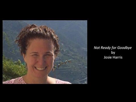 "Josie Harris' story ""Not Ready for Goodbye"" | Memorial Sloan Kettering"