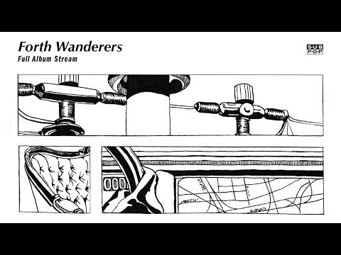 Forth Wanderers - Forth Wanderers [FULL ALBUM STREAM]