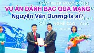Ông Nguyễn Văn Dương con rể UVBCT đã bị loại khỏi dự án BOT 12000 tỷ như thế nào sau vụ cờ bạc?