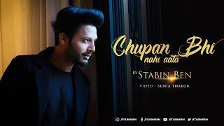 Chupana Bhi Nahi Aata | Stebin Ben | Sunix Thakor | 25 years of Baazigar | Cover | Lyrics Video