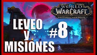 Nazmir #8 Battle for Azeroth // World of Warcraft