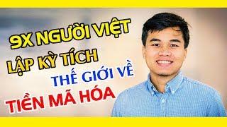 Sự Thật Về 9X Người Việt Gọi Vốn 52 Triệu USD Lọt Top 10 Thế Giới