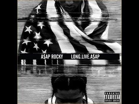 Asap Rocky- PMW (All I Really Need)