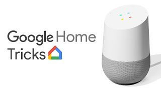 Google Home Tricks You Need to Know!