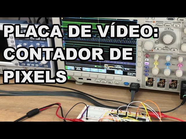 CONFIRA OS PIXELS DA PLACA DE VÍDEO NA PRÁTICA | Conheça Eletrônica! #210