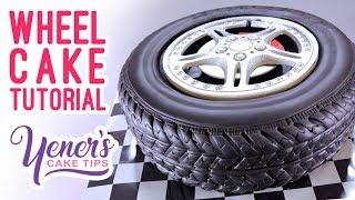 3D WHEEL CAKE Tutorial | Yeners Cake Tips with Serdar Yener from Yeners Way