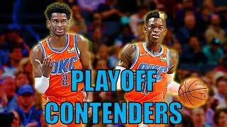 Why the Oklahoma City Thunder Are Playoff Contenders!