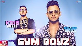 Gym Boyz – Millind Gaba – King Kaaz