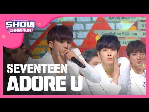 (ShowChampion EP.147) SEVENTEEN - Adore U (세븐틴 - 아낀다)