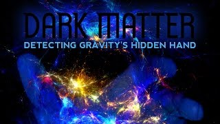 Public Lecture | Dark Matter: Detecting Gravity's Hidden Hand