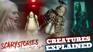 Scary Stories To Tell In The Dark Movie MONSTERS EXPLAINED