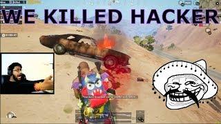 HACKER CHALLENGED ME SO WE KILLED HIM😂    PUBG MOBILE HACKER LOL