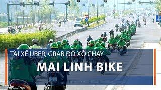 Tài xế Uber, Grab đổ xô chạy Mai Linh bike  | VTC1