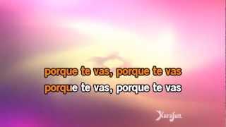 Karaoké Porque te vas - Jeanette *