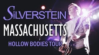 "Silverstein - ""Massachusetts"" LIVE! Hollow Bodies Tour"