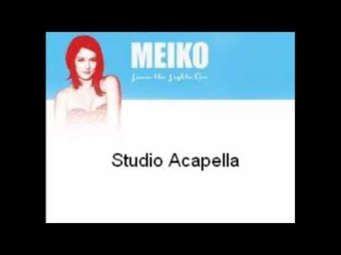 Meiko- Leave The Lights On (Studio Acapella) [DL]