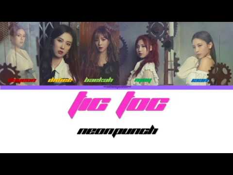 NeonPunch (네온펀치)- Tic Toc (Color Coded Lyrics Eng/Rom/Han/가사)