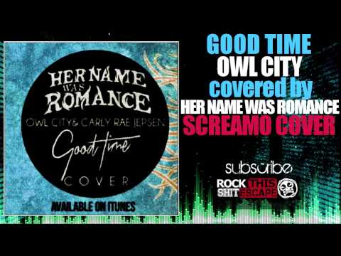 Baixar Good Time-Owl City (Screamo cover)