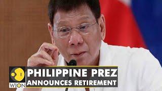 Philippine President Duterte announces retirement from politics   Latest World English News  WION